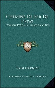 Book Chemins de Fer de L'Etat: Conseil D'Administration (1879)