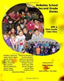 Holladay School Second Grade Student Stories, Shirley Holladay and Wesley Hudson, 1466215933