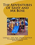 The Adventures of Sassy and Mr Bose, Gerald Smith, 1492339679