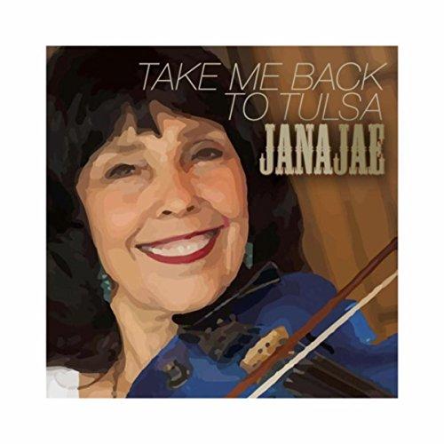 Take Me Back To Tulsa By Jana Jae On Amazon Music Amazon Com