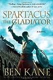 Spartacus: The Gladiator (Spartacus Chronicles)