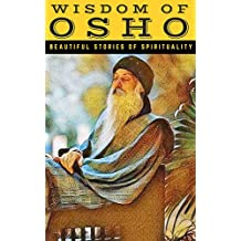 Wisdom of Osho: Beautiful Short Stories on Spirituality