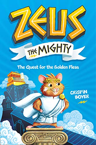 Book Cover: Zeus the Mighty: The Quest for the Golden Fleas
