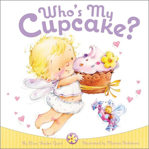 Who's My Cupcake? (Better Homes Cupcake Book)