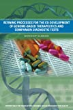 Refining Processes for the Co-Development of Genome-Based Therapeutics and Companion Diagnostic Tests: Workshop Summary
