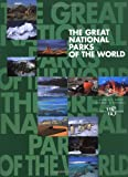 The Great National Parks of the World (Wonders of the World)