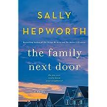 The Family Next Door: A Novel