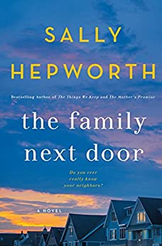 The Family Next Door: A Novel by [Hepworth, Sally]