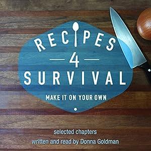 Recipes 4 Survival Audiobook