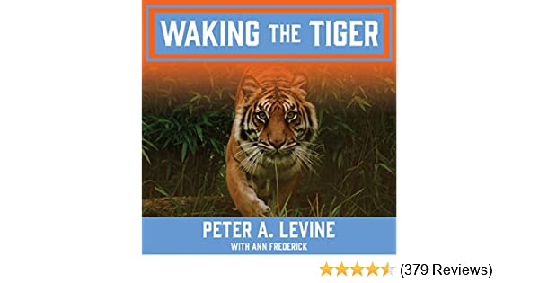 Amazon Waking The Tiger Healing Trauma Audible Audio Edition