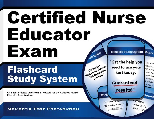 Download Certified Nurse Educator Exam Flashcard Study System: CNE Test Practice Questions & Review for the Certified Nurse Educator Examination Pdf