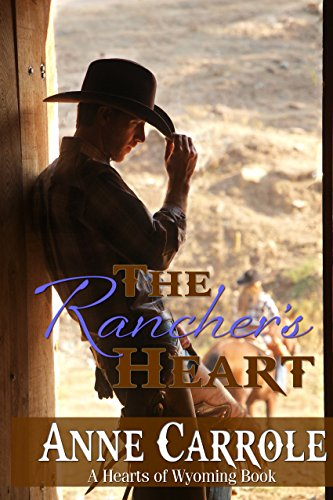 The Rancher's Heart by Anne Carrole ebook deal