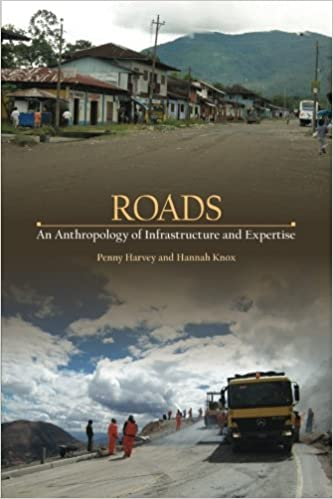 amazon roads an anthropology of infrastructure and expertise