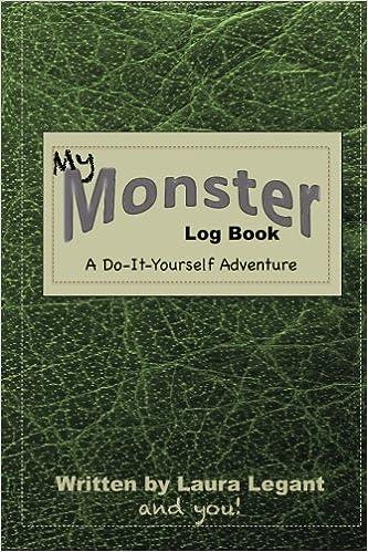 My monster log book laura legant 9781494296391 amazon books solutioingenieria Image collections
