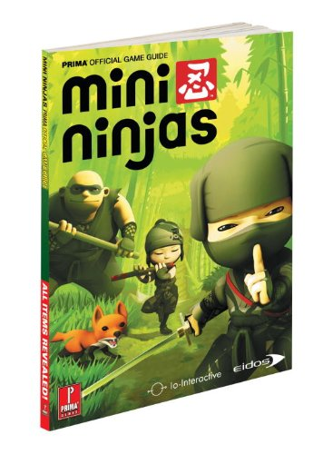 Mini Ninjas: Prima Official Game Guide (Prima Official Game ...