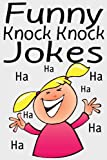 Funny Knock Knock Jokes, Aimee Johnson, 1482531135