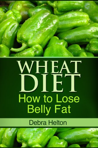 Wheat Diet How Lose Belly ebook product image