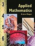 Applied Mathematics, R. Jesse Phagan, 1566379954