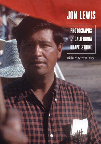 Jon Lewis: Photographs of the California Grape Strike