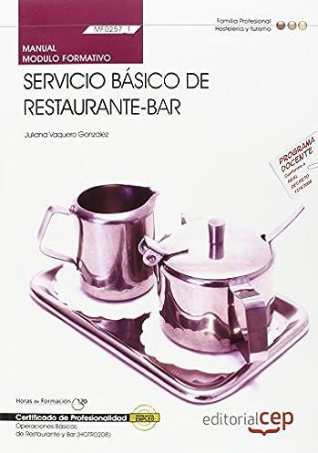 manual servicio b sico de restaurante bar mf0257 1 certificados de rh amazon es manual de operacion de un bar manual de operaciones de un restaurante bar