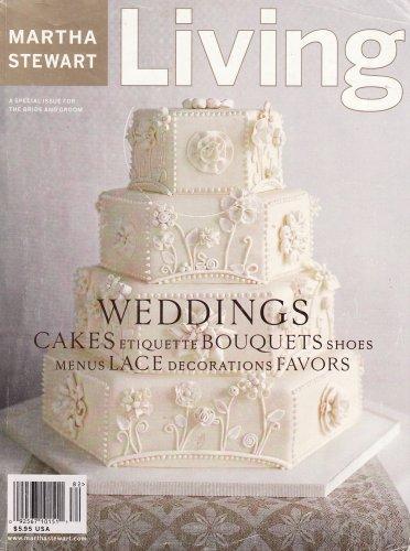 (Martha Stewart Weddings Summer/Fall 1998 (Cakes, Etiquette, Bouquets, Shoes, Menus, Lace, Decorations & Favors))