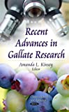 Recent Advances in Gallate Research, , 1631170716