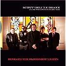 Beneath The Bloodshot Lights