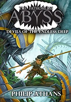 Devils of the Endless Deep (The Fathomless Abyss) by [Athans, Philip]