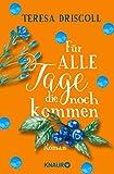 Für alle Tage, die noch kommen: Roman (German Edition)