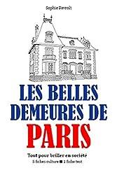 Les Belles demeures de Paris - Tout pour briller en société