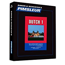 Pimsleur Dutch Level 1 CD: Learn to Speak and Understand Dutch with Pimsleur Language Programs