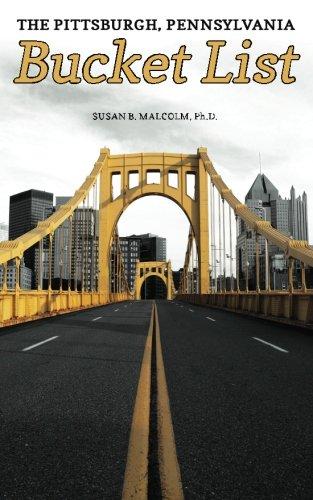 The Pittsburgh, Pennsylvania Bucket List