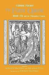 The Faerie Queene, Book Six and the Mutabilitie Cantos (Hackett Classics) (Bk. 6)