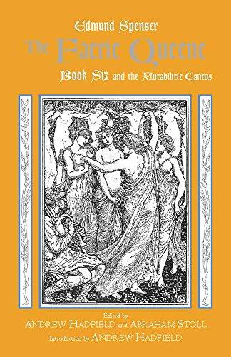The Faerie Queene, Book Six and the Mutabilitie Cantos (Hackett Classics) (Bk. 6) by Brand: Hackett Pub Co