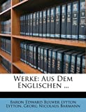Werke, Edward Bulwer-Lytton and Georg Nicolaus Barmann, 1149103507