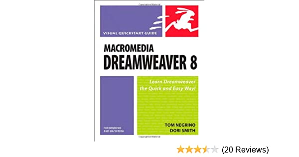 macromedia dreamweaver 8 for windows macintosh tom negrino dori rh amazon com