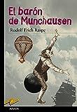 img - for El baron de Munchausen / Baron Munchausen (Tus Libros Seleccion/ Your Books Selection) (Spanish Edition) book / textbook / text book
