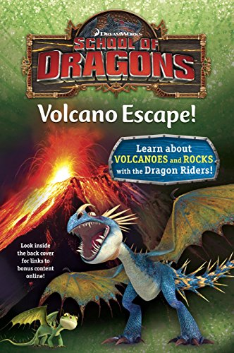School of Dragons #1: Volcano Escape! (DreamWorks Dragons)]()