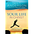 Your Life in Christ (Victory Series Book #6): Walk in Freedom by Faith: Volume 6