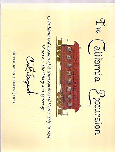 The California excursion: An illustrated account of a transcontinental train trip in 1874 - Excursion Train
