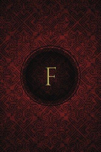 Download Monogram F Notebook: Blank Journal Diary Log (Monogram Crimson 150 Lined) (Volume 6) ebook