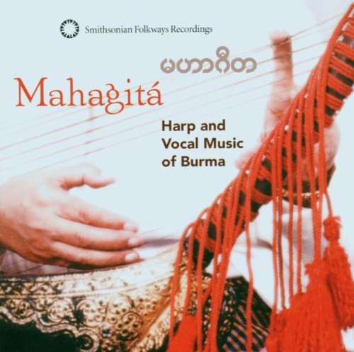 (Mahagita - Harp & Vocal Music From Burma)