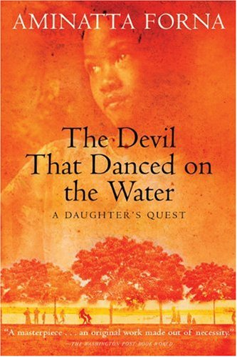The Devil That Danced on the Water: A Daughter's Quest (Devil On The Grove compare prices)