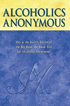 Alcoholics Anonymous, 4th Edition by [Inc, A.A. World Services]
