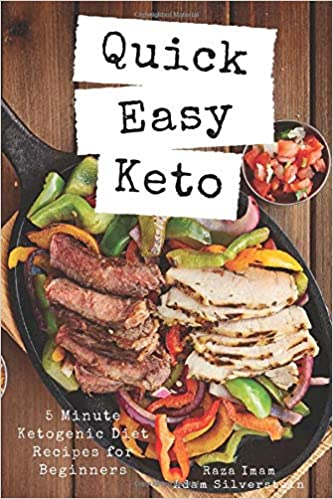 Quick Easy Keto 5 Minute Ketogenic Diet Recipes For Beginners