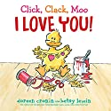 Click, Clack, Moo I Love You! Audiobook by Doreen Cronin Narrated by Maurice England
