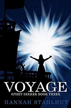 Voyage (Spirit Seeker Book 3) by [Stahlhut, Hannah]