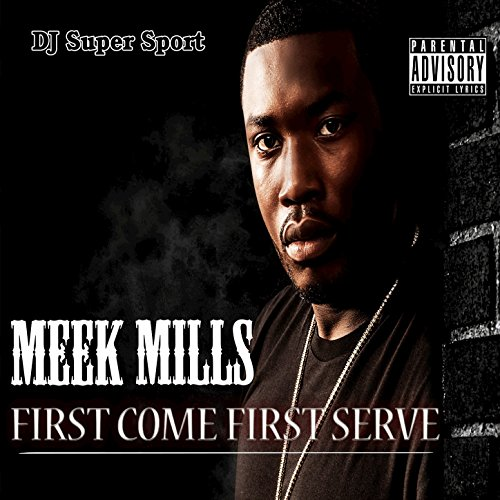 First Come First Serve [Explicit]