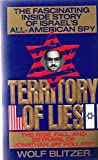 Territory of Lies: The Rise, Fall, and Betrayal of Jonathan Jay Pollard