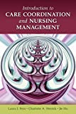 img - for Introduction To Care Coordination And Nursing Management by Laura J. Fero (2010-07-20) book / textbook / text book